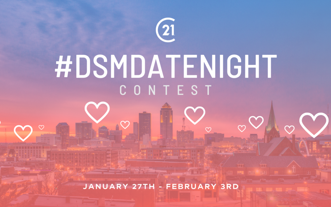 #DSMDateNight – Enter to Win a Night on the Town with Your Valentine!