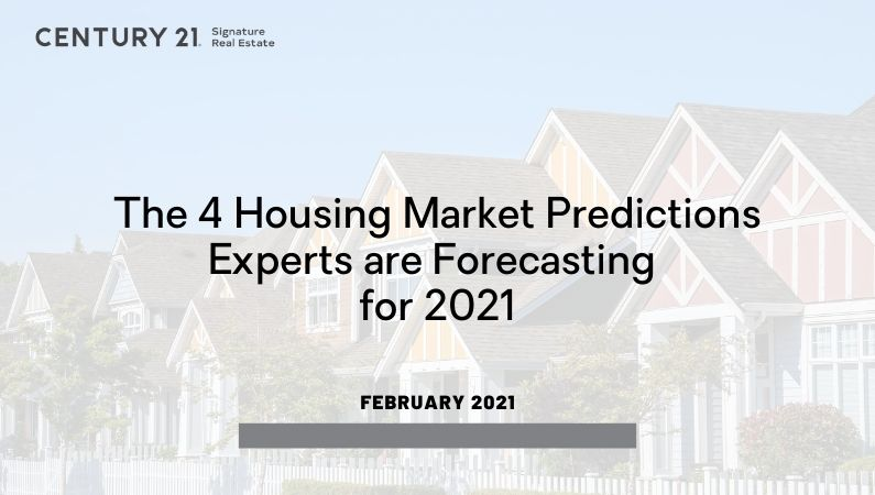 The 4 Housing Market Predictions Experts are Forecasting for 2021